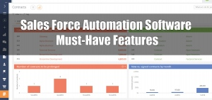 Sales Force Automation Software - Must-Have Features