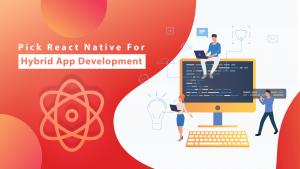 React Native for Hybrid App Development